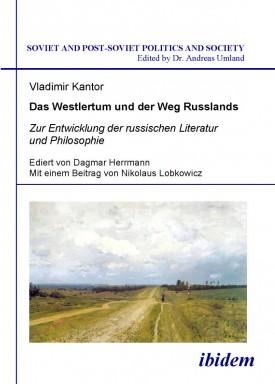 Das Westlertum und der Weg Russlands