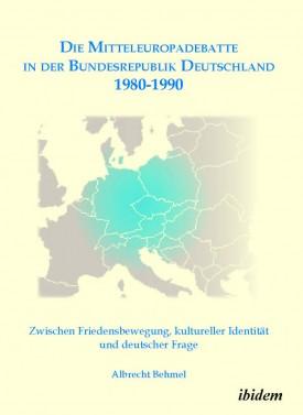 Die Mitteleuropadebatte in der Bundesrepublik Deutschland 1980-1990