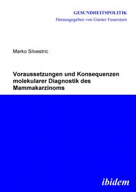Voraussetzungen und Konsequenzen molekularer Diagnostik des Mammakarzinoms
