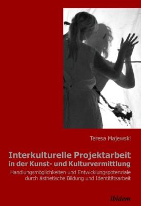 Interkulturelle Projektarbeit in der Kunst- und Kulturvermittlung