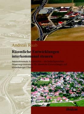 Räumliche Entwicklungen interkommunal steuern