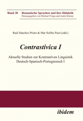 Contrastivica I: Aktuelle Studien zur Kontrastiven Linguistik Deutsch-Spanisch-Portugiesisch I