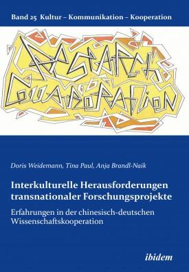 Interkulturelle Herausforderungen transnationaler Forschungsprojekte