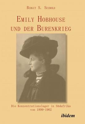 Emily Hobhouse und der Burenkrieg
