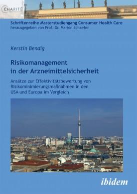 Risikomanagement in der Arzneimittelsicherheit