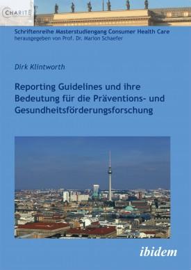 Reporting Guidelines und ihre Bedeutung für die Präventions- und Gesundheitsförderungsforschung