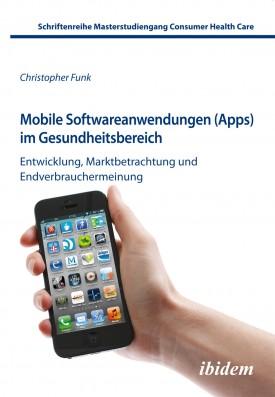 Mobile Softwareanwendungen (Apps) im Gesundheitsbereich