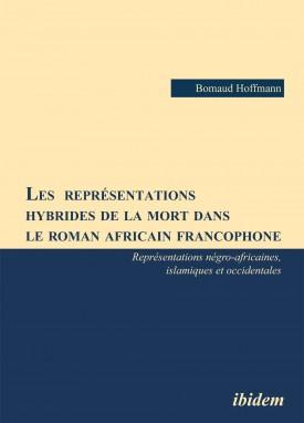 Les  représentations hybrides de la mort dans le roman africain francophone