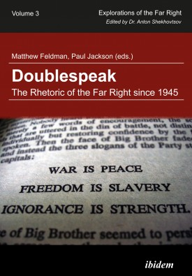 Doublespeak: The Rhetoric of the Far Right since 1945