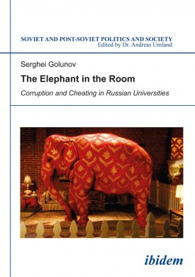The Elephant in the Room: Corruption and Cheating in Russian Universities