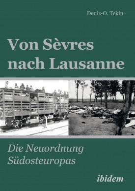 Von Sèvres nach Lausanne