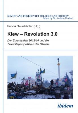 Kiew – Revolution 3.0
