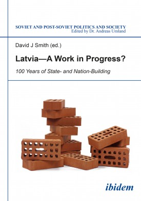 Latvia - A Work in Progress?