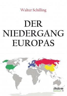 Der Niedergang Europas