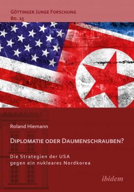 Diplomatie oder Daumenschrauben?