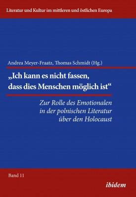Die Rolle des Emotionalen in der polnischen Literatur über den Holocaust