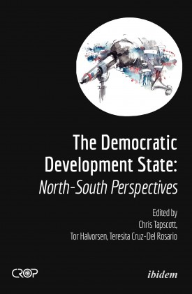 The Democratic Developmental State: North-South Perspectives