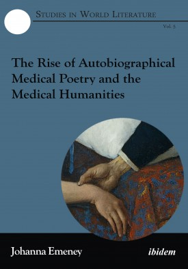 The Rise of Autobiographical Medical Poetry and the Medical Humanities