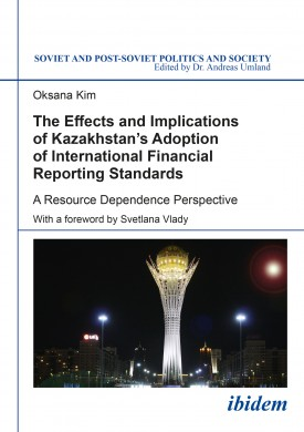 The Effects and Implications of Kazakhstan's Adoption of International Financial Reporting Standards