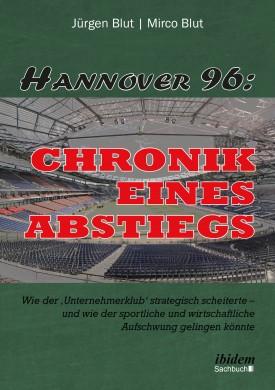Hannover 96: Chronik eines Abstiegs