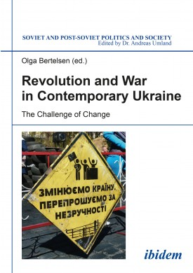Revolution and War in Contemporary Ukraine