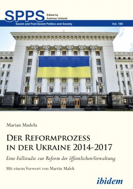 Der Reformprozess in der Ukraine 2014-2017