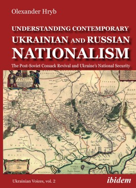 Understanding Contemporary Ukrainian and Russian Nationalism