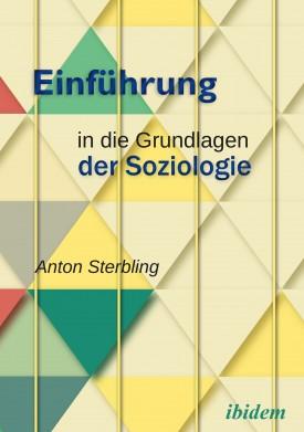 Einführung in die Grundlagen der Soziologie