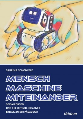Mensch - Maschine - Miteinander