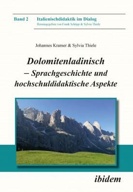 Dolomitenladinisch - Sprachgeschichte und hochschuldidaktische Aspekte