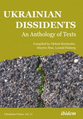 Ukrainian Dissidents: An Anthology of Texts