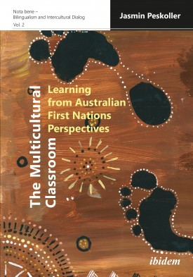 The Multicultural Classroom: Learning from Australian First Nations Perspectives