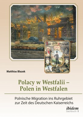 Polacy w Westfalii – Polen in Westfalen