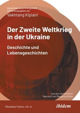 Der Zweite Weltkrieg in der Ukraine