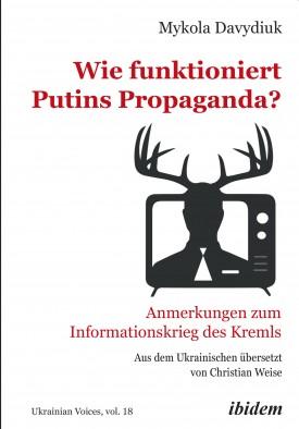 Wie funktioniert Putins Propaganda?