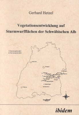 Vegetationsentwicklung auf Sturmwurfflächen der Schwäbischen Alb