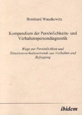 Kompendium der Persönlichkeits- und Verhaltenspersondiagnostik