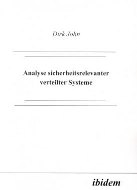 Analyse sicherheitsrelevanter verteilter Systeme