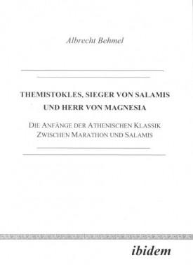 Themistokles, Sieger von Salamis und Herr von Magnesia