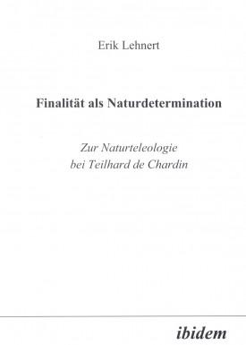 Finalität als Naturdetermination