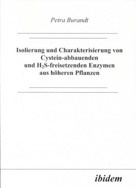 Isolierung und Charakterisierung von Cystein-abbauenden und H2S-freisetzenden Enzymen aus höheren Pflanzen