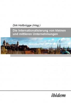 Die Internationalisierung von kleinen und mittleren Unternehmungen