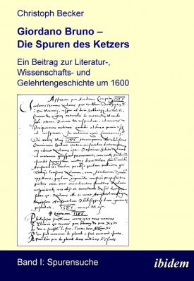 Giordano Bruno – Die Spuren des Ketzers