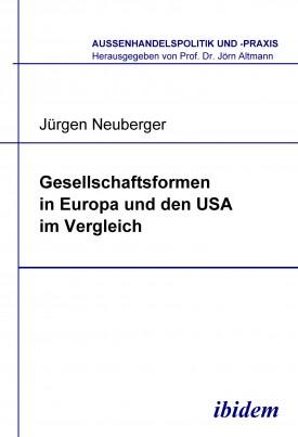 Gesellschaftsformen in Europa und den USA im Vergleich