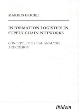 Information Logistics in Supply Chain Networks