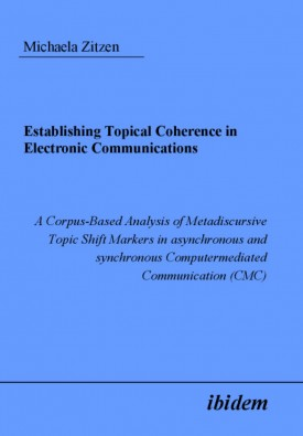 Establishing Topical Coherence in Electronic Communications