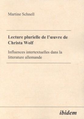 Lecture plurielle de l'oeuvre de Christa Wolf