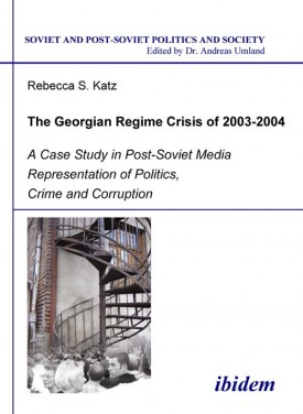 The Georgian Regime Crisis of 2003-2004