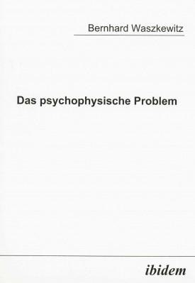Das psychophysische Problem