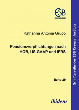 Pensionsverpflichtungen nach HGB, US-GAAP und IFRS